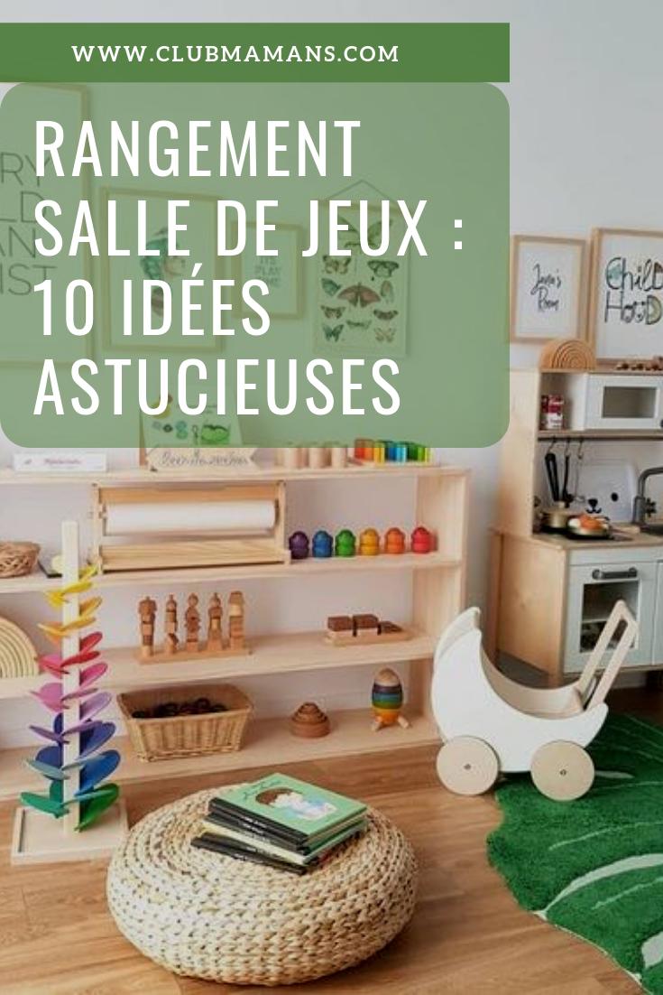 Rangement Salle De Jeux 10 Idees Astucieuses Club Mamans