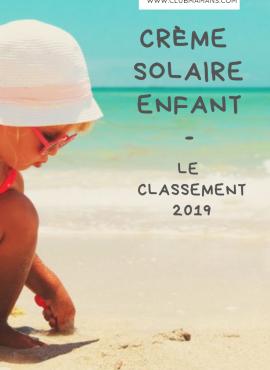 Crème solaire enfant : le classement édition 2019 !